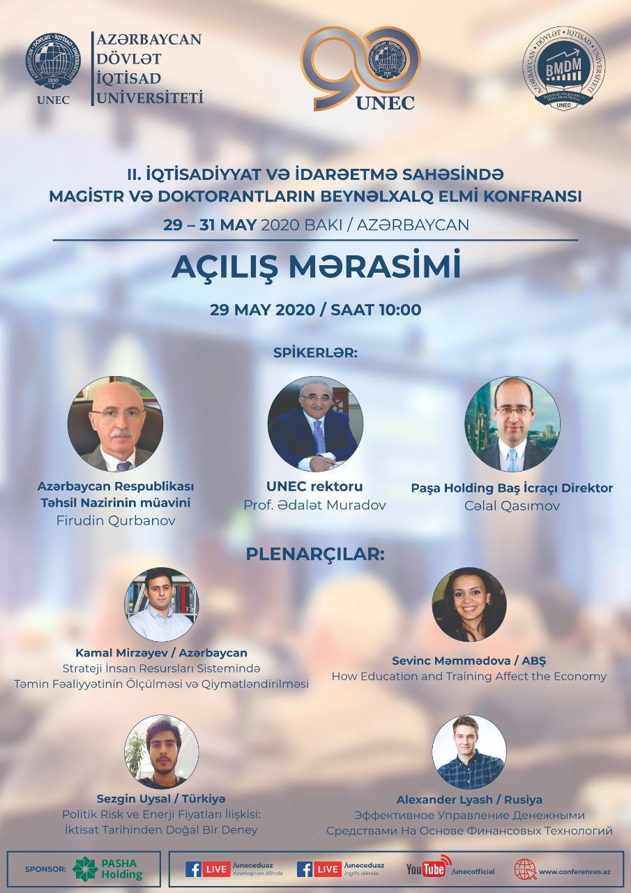 """""""İqtisadiyyat və İdarəetmə sahəsində magistr və doktorantların beynəlxalq elmi konfransı"""" keçirilir."""